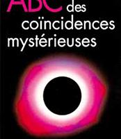 ABC des coïncidences mystérieuses-0