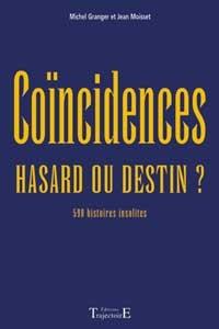 Coïncidences. Hasard ou destin?-0
