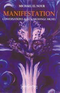 Manifestation. Conversations avec l'archange Michel-0