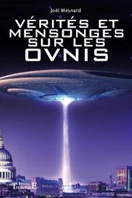 Vérités et mensonges sur les OVNIS-0