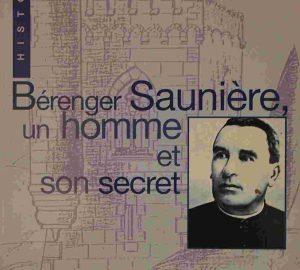 Béranger Saunière, un homme et son secret-0