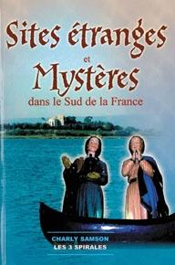 Sites étranges et mystères dans le Sud de la France-0