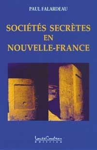Sociétés secrètes en Nouvelle-France-0