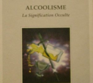 Alcoolisme. La signification occulte-0