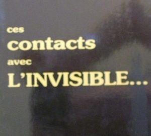 Ces contacts avec l'invisible...-0