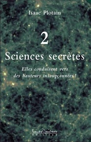 Sciences secrètes. Tome 2-0