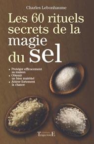 Les 60 rituels secrets de la magie du sel-0