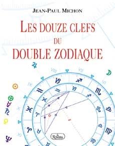 Les douze clefs du double zodiaque-0