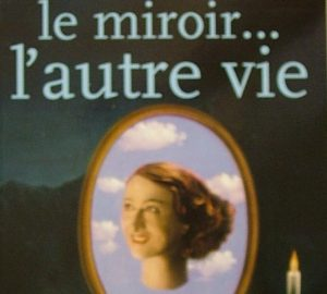 Derrière le miroir... l'autre vie-0