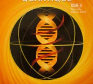 L'ADN et le choix quantique. Tome 2-0