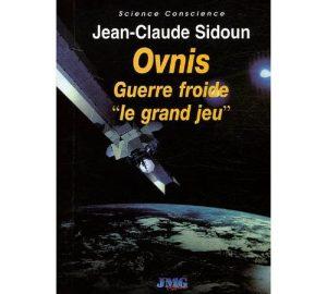 """Ovnis Guerre froide """"le grand jeu""""-0"""