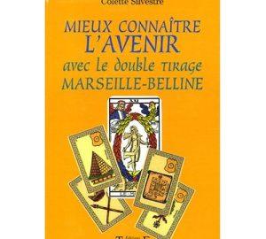 Mieux connaître l'avenir avec le double tirage Marseille-Belline -0