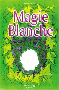 Magie blanche -0