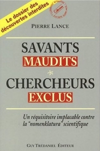 Savants maudits, chercheurs exclus T1-0