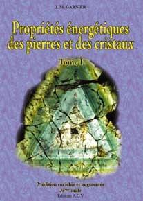 Propriétés énergétiques des pierres et cristaux T1-0