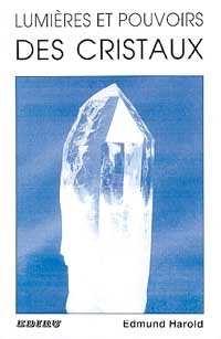 Lumières et pouvoirs des cristaux-0