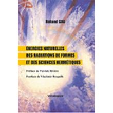 Energies Naturelles des Radiations de Formes et Sciences Hermetiques-0