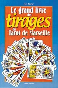 Le grand livre des tirages du tarot de Marseille-0