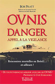 Ovnis - Danger - Appel à la vigilance-0