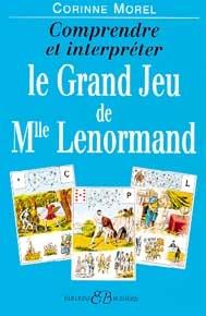 Comprendre et interpréter le grand jeu de Mlle Lenormand-0