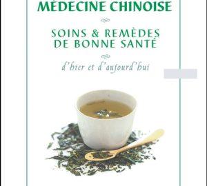 Médecine Chinoise. Soins et remèdes de bonne santé-0
