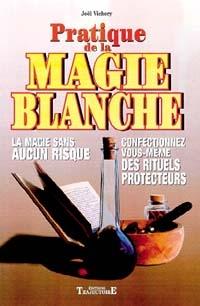 Pratique de la magie blanche-0