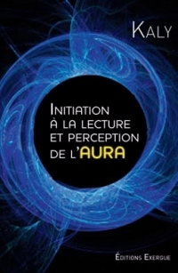 Initiation à la lecture et perception de l'aura-0