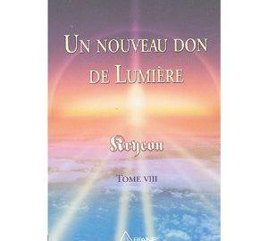 Un nouveau don de Lumière - Tome 8-0