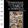 ABC de la symbolique du tarot de Marseille-0