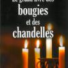 Le grand livre des bougies et des chandelles-0