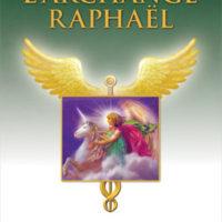 Les guérisons miraculeuses de l'archange Raphael-0