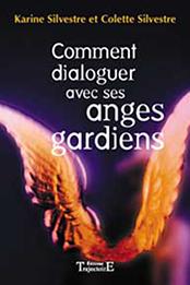 Comment dialoguer avec ses anges gardiens-0