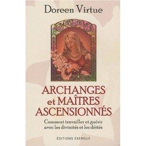 Archanges et Maîtres ascensionnés - Comment travailler et guérir avec les divinités et les déités -0