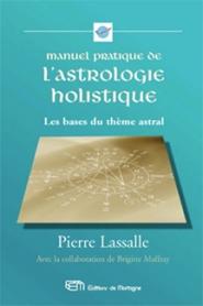 Manuel pratique de l'astrologie holistique-0