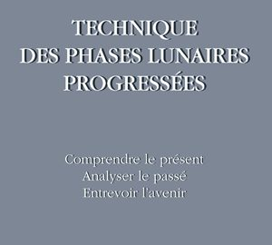 Technique des phases lunaires progressées-0