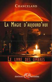 La Magie d'aujourd'hui - Le Livre des Ombres-0