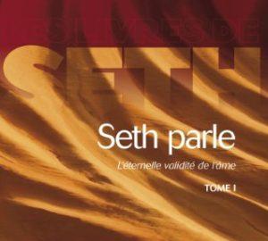 Seth parle (tome 1) - l'eternelle validité de l'ame -0