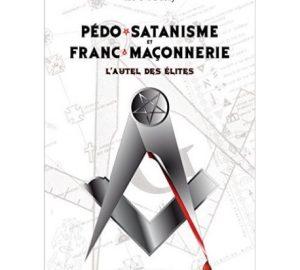 Pédo-satanisme et Franc-maçonnerie-0