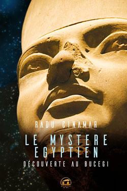 LE MYSTERE EGYPTIEN - DECOUVERTE AU BUCEGI -0